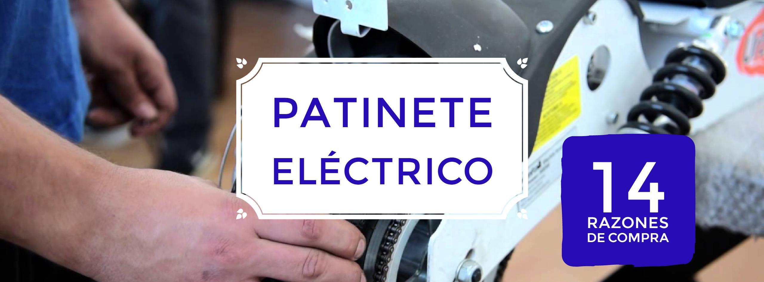 - Patinetes eléctricos