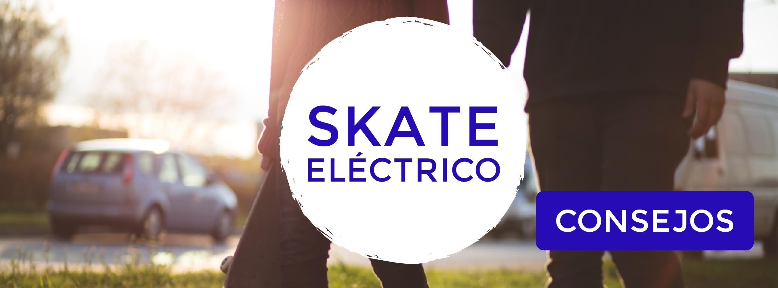 - Skate Eléctrico