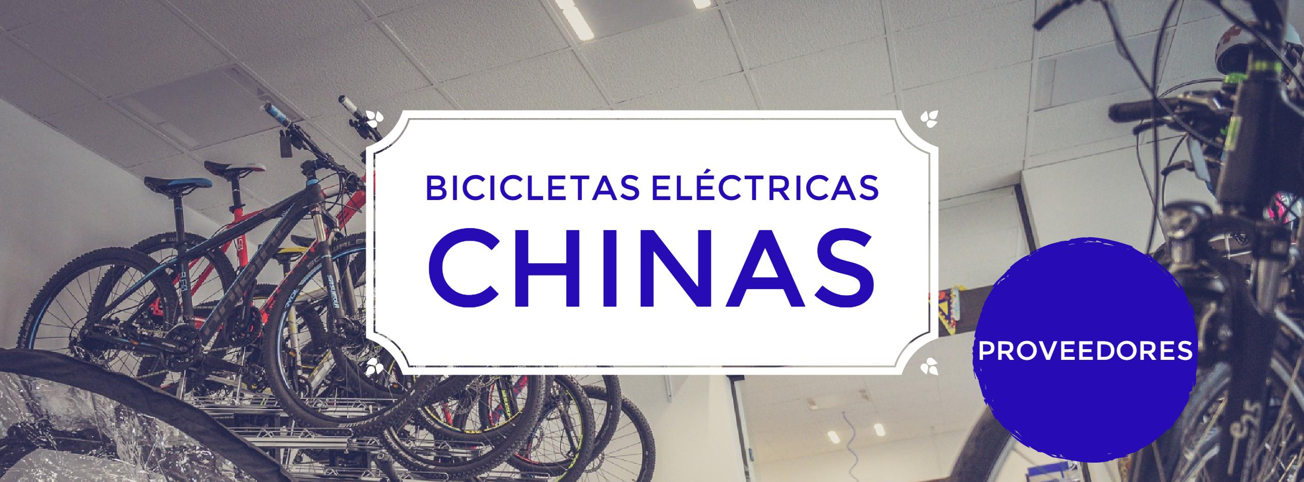 - Bicicletas eléctricas chinas