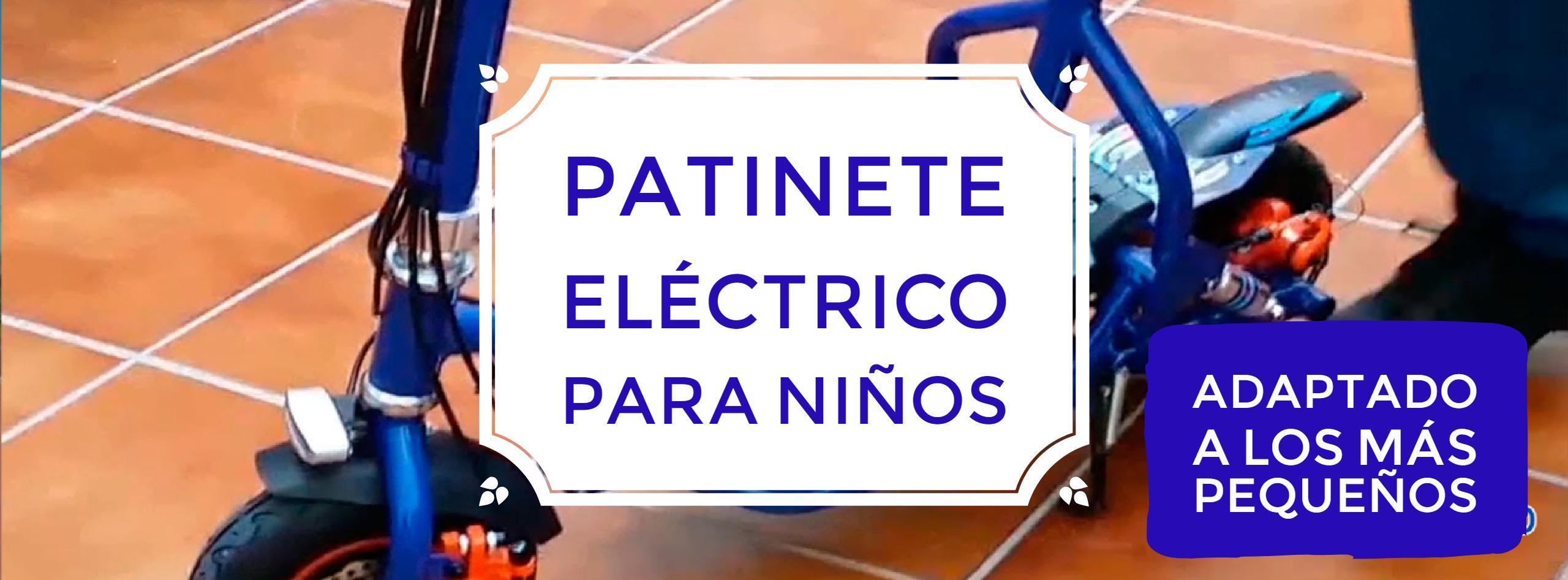 - Patinetes eléctricos para niños