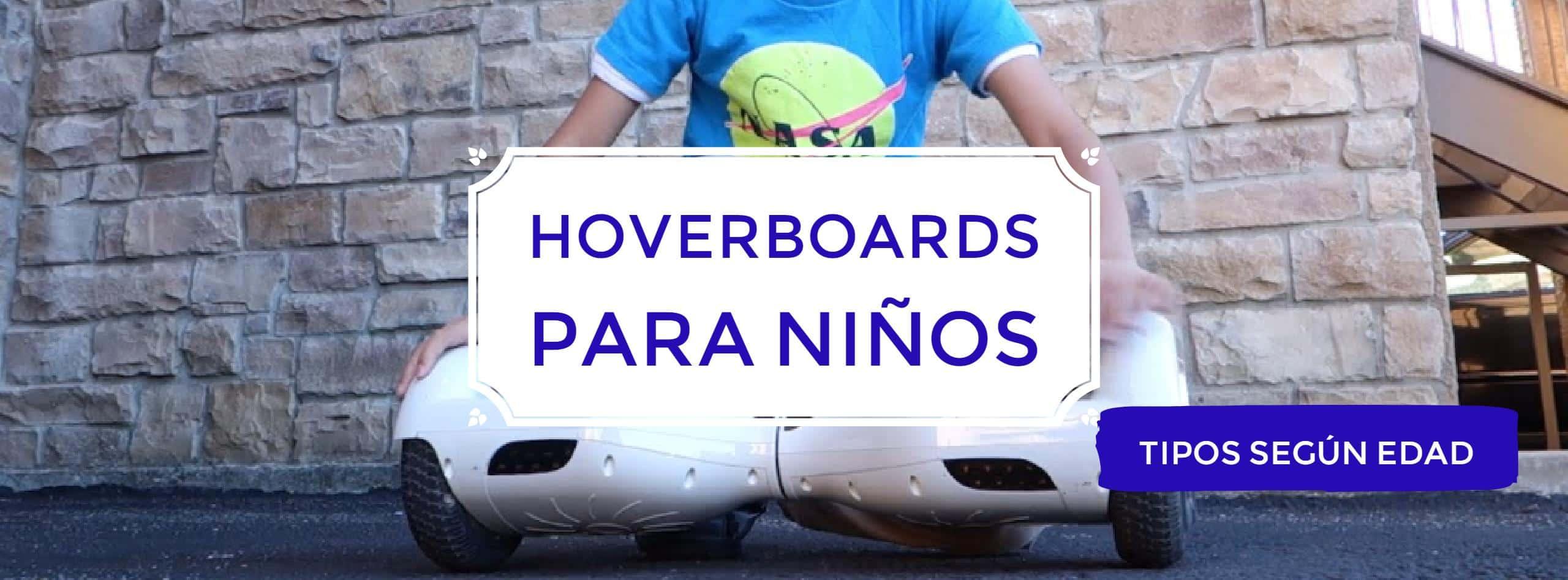 - Hoverboard para niños