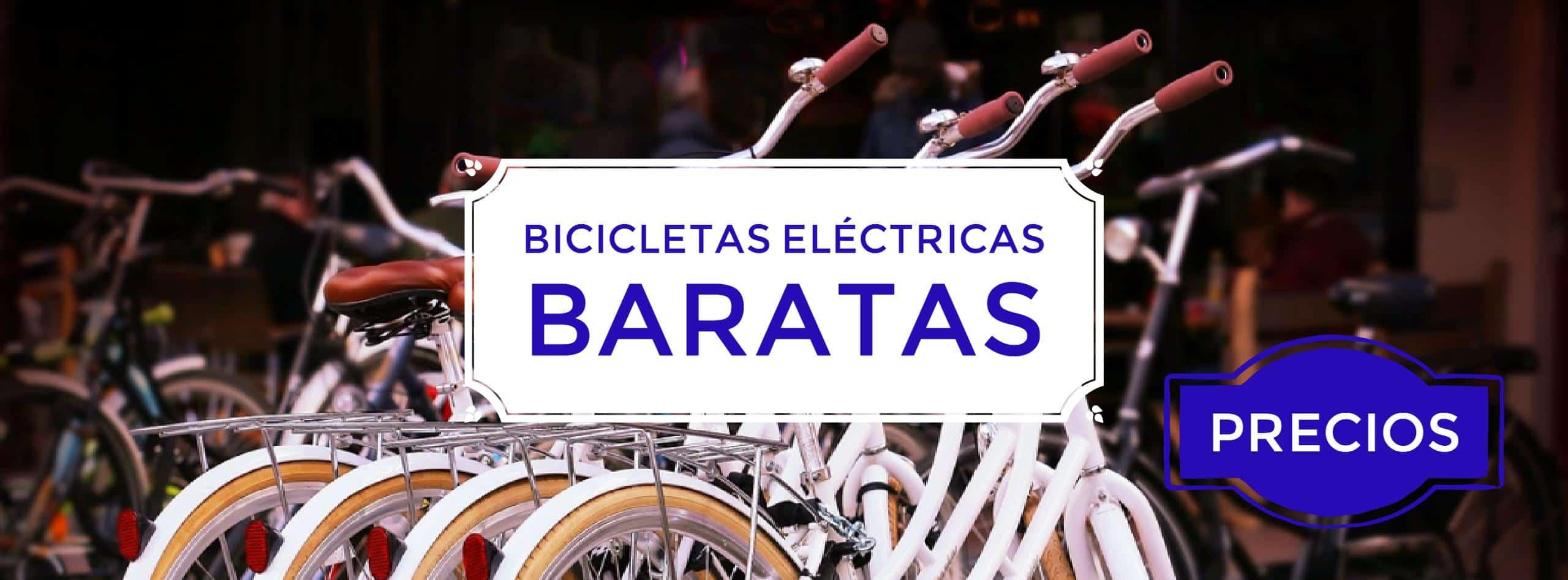 - Bicicletas eléctricas baratas